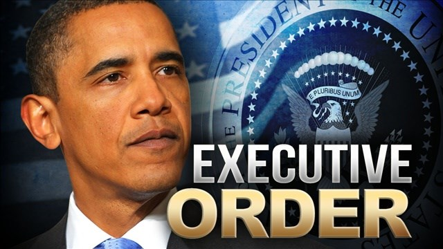 The Legality Of Obama S Executive Orders And Why You